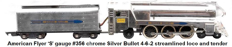 American Flyer 'S' gauge #356 chrome Silver Bullet 4-6-2 streamlined locomotive and tender
