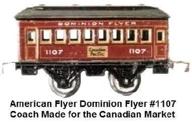 American Flyer 'O' gauge Dominion Flyer #1107 Coach made for the Canadian Market