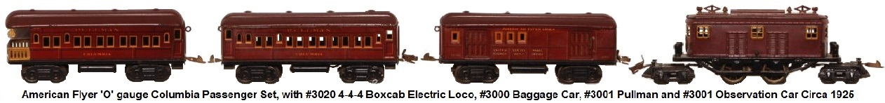 American Flyer 'O' gauge Columbia passenger set with #3020 4-4-4 boxcab electric loco, #3000 Club Car, #3001 Pullman and #3001 Observation Car Circa 1925