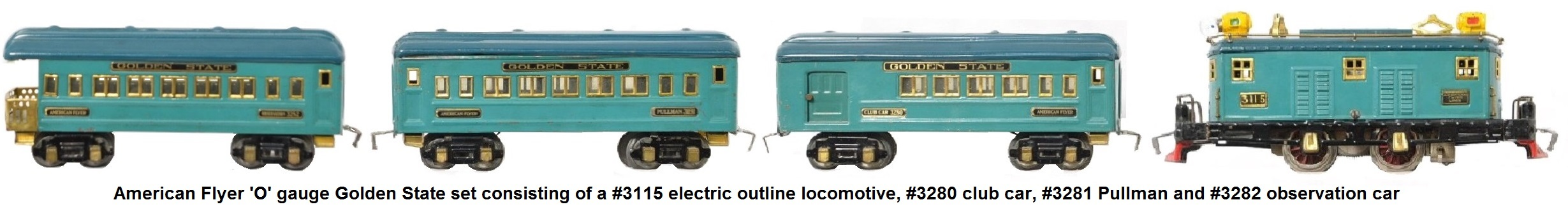 American Flyer 'O' gauge prewar Golden State set consisting of a #3115 electric locomotive, #3280 club, #3281 Pullman and #3282 observation cars
