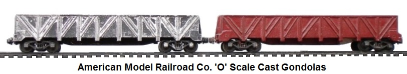 American Model Railways Company 'O' scale aluminum cast gondolas