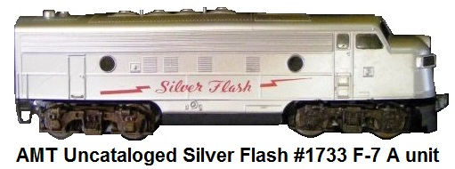 Auburn Model Toys uncataloged Silver Flash #1733 F-7 A unit diesel in 'O' gauge