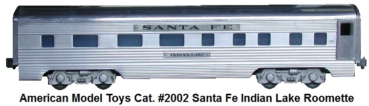 AMT American Model Toys Extruded Aluminum Santa Fe Indian Lake roomette in 'O' gauge AMT catalog #2002