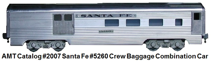 AMT Santa Fe USPS Mail #5260 Extruded Aluminum crew combination Baggage Car in 'O' gauge AMT catalog #2007