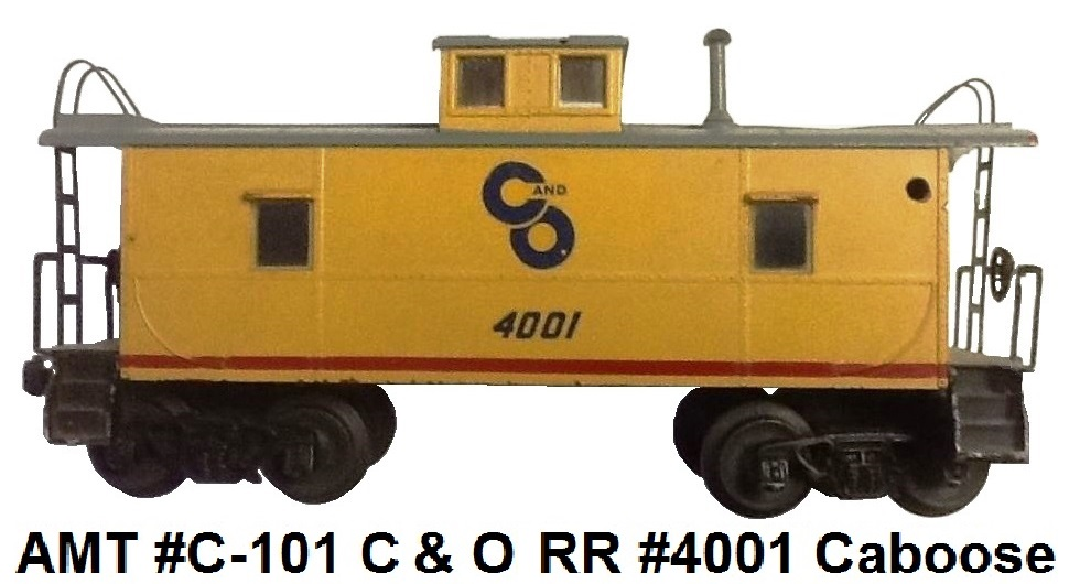 AMT American Model Toys 'O' gauge C101 C&O Chesapeake Ohio Caboose # 4001