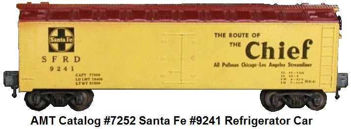 AMT catalog #7252 Santa Fe #9241 refrigerator car in 'O' gauge