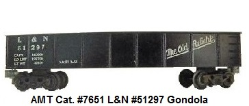 AMT American Model Toys 'O' gauge #51297 L&N 'The Old Reliable' catalog #7651 Louisville & Nashville gondola with glossy black paint