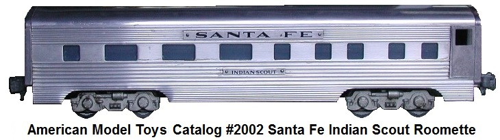 AMT Extruded Aluminum 'O' gauge catalog #2002 Santa Fe Indian Scout Roomette circa 1949-50