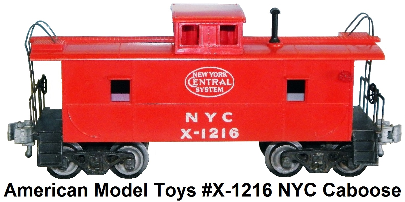 American Model Toys #X-1216 NYC Caboose