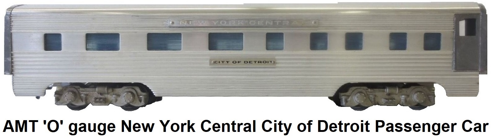 AMT American Model Toys New York Central City of Detroit Pullman in 'O' gauge
