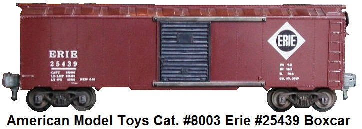 AMT American Model Toys 'O' gauge catalog #8003 Erie #25439 boxcar