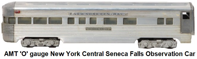 AMT American Model Toys 'O' gauge NYC Seneca Falls Observation car