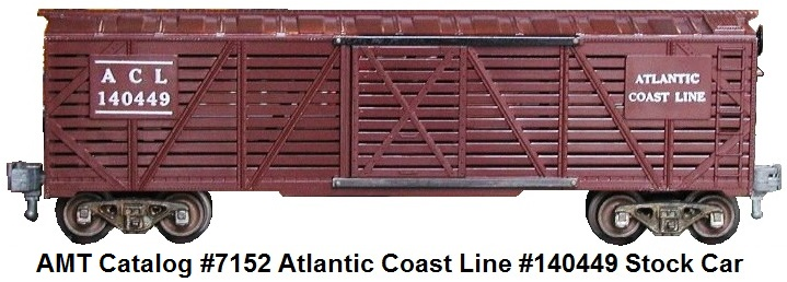AMT American Model Toys 'O' gauge catalog #7152 Atlantic Coast Line #140449 stock car