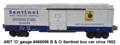AMT American Model Toys #466096 B & O Sentinel box car in 'O' gauge circa 1952