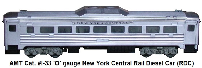 AMT catalog #I-33 American Model Toys New York Central Budd Rail Diesel Car (RDC) in 'O' gauge