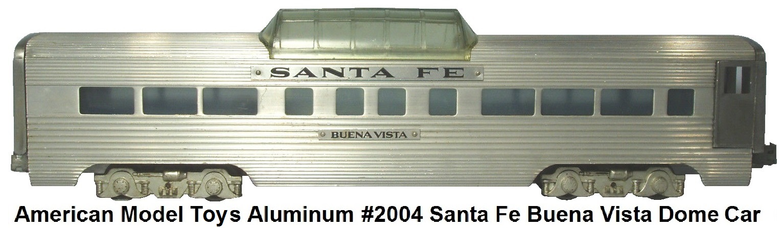AMT extruded aluminum Santa Fe Vista Dome Car in 'O' gauge circa 1949-50