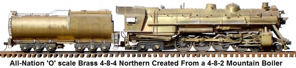 All-Nation 'O' scale 4-8-4 Northern built from the 4-8-2 Mountain kit