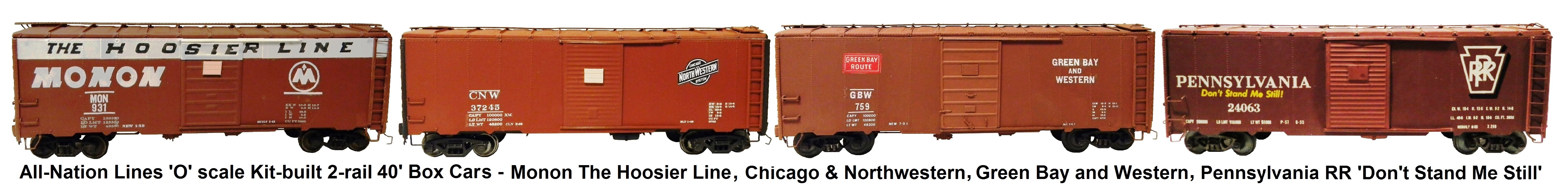 All-Nation 'O' scale 2-rail Kit-built 40' Steel Box Cars - Monon 'The Hoosier Line', Chicago & Northwestern PS-1, Green Bay and Western PS-1, and Pennsylvania RR PS-1