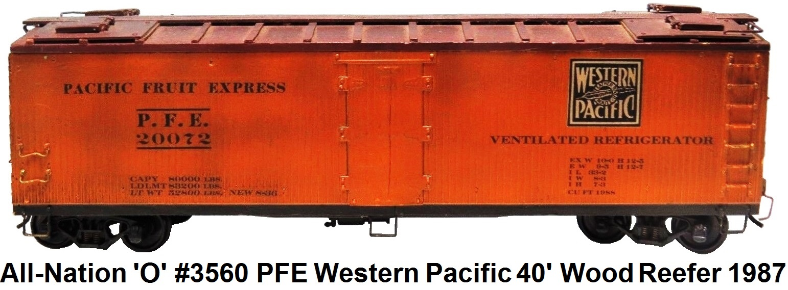 All-Nation 'O' scale Kit-built 2-rail PFE #20072 Western Pacific Reefer Wood shell circa 1987