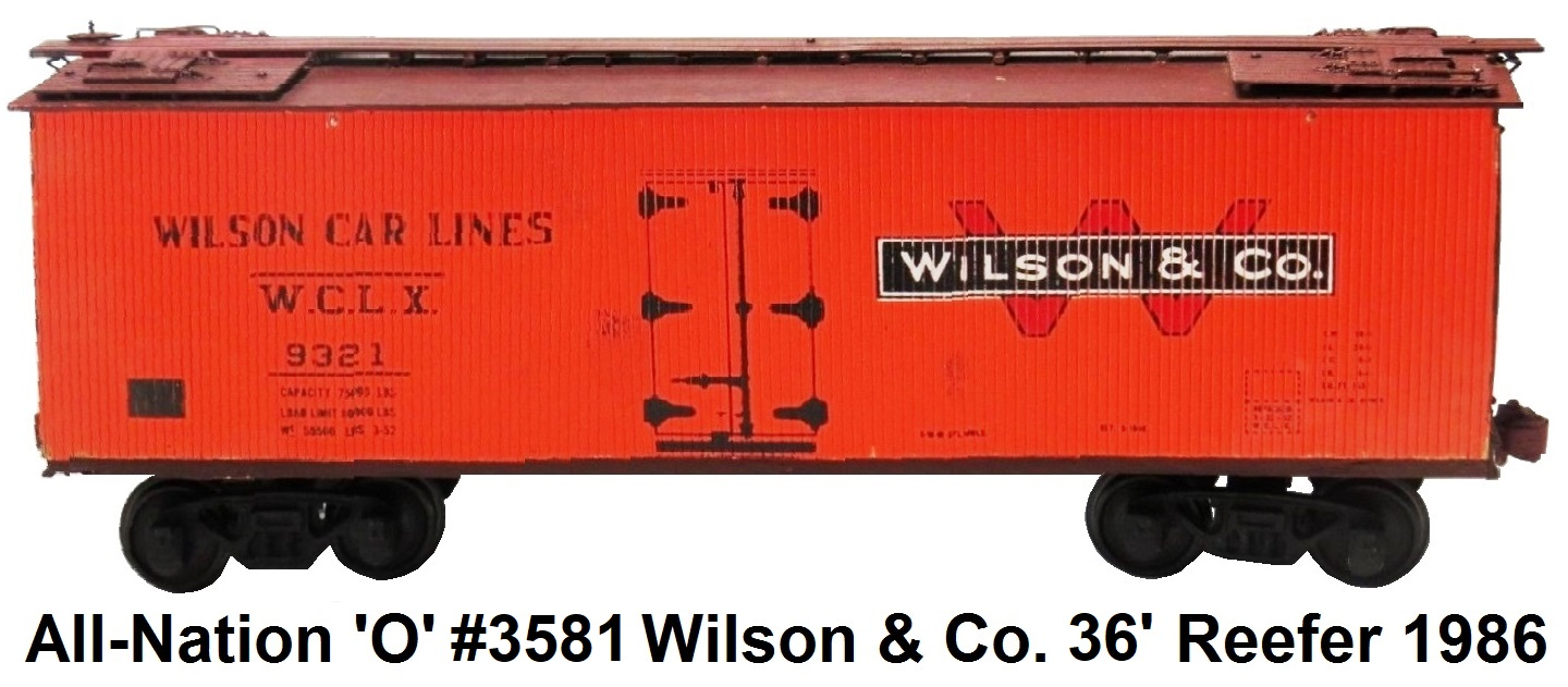 All-Nation 'O' scale 2-rail Kit-built #3581 Wilson Car Lines #9321 36' Wood Shell Reefer circa 1986