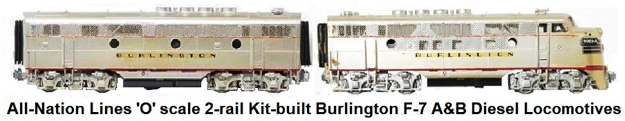 All-Nation 'O' scale Kit-built F-7 A&B unit Diesels for 2-rail in Burlington livery