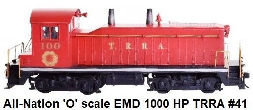 All-Nation 'O' scale EMD NW2 1000 HP Diesel Switcher #41 finished in red T.R.R.A livery