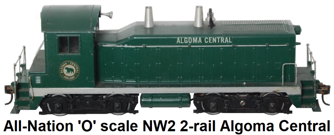 All-Nation 'O' scale 2-rail kit-built Algoma Central NW2 GM EMD Switcher