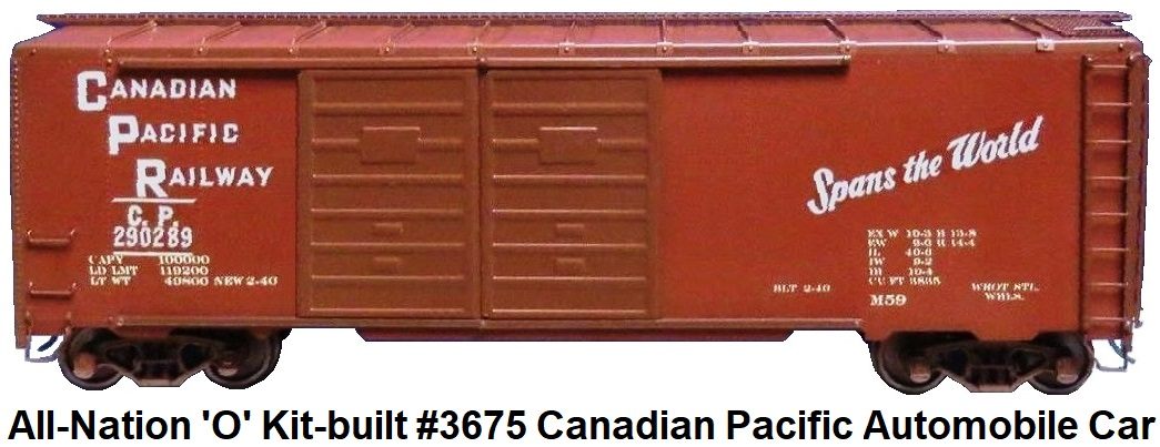 All-Nation 'O' scale Kit-built 2-rail #3675 Double Door Automobile Car decorated for the Canadian Pacific RR