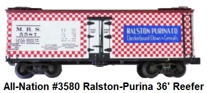 All-Nation 'O' scale 2-rail Kit-built #3580 Ralston-Purina 36' Wood Reefer