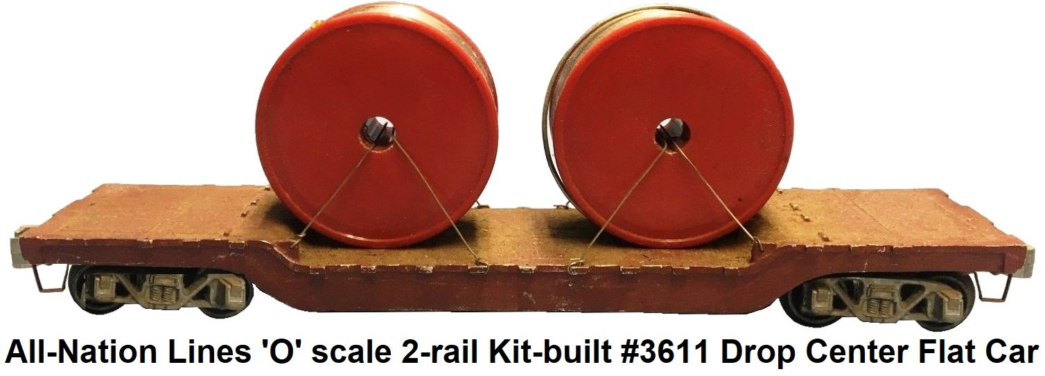 All-Nation 'O' scale 2-rail Kit-built die-cast #3611 Drop Center Flat car