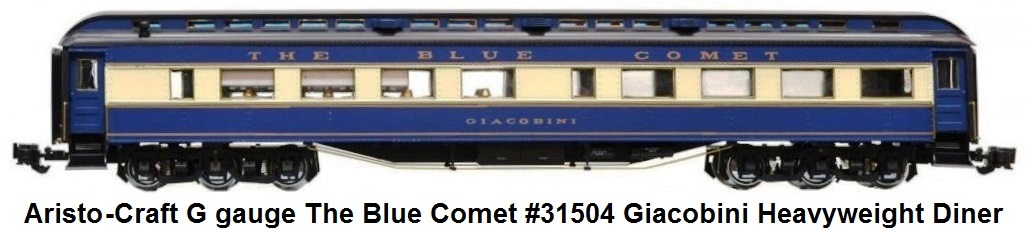 Aristo-Craft G gauge The Blue Comet #31504 Giacobini Diner