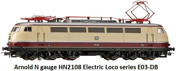 Arnold HN2018 Electric locomotive series E 03 - DB in N gauge
