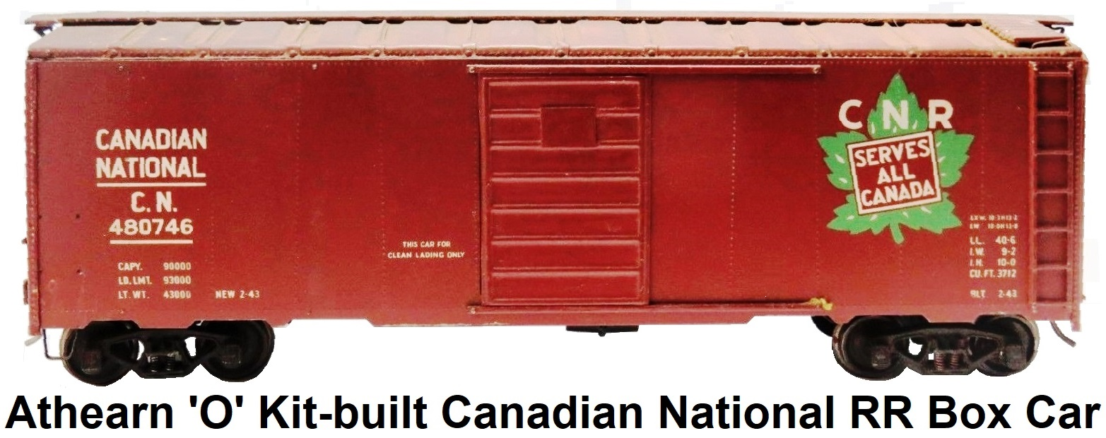 Athearn 'O' scale kit-built 2-rail Canadian National C.N. #480746 Metal 40' Box Car