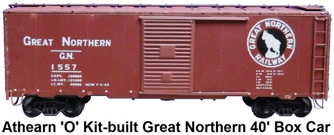 Athearn 'O' scale Kit-built 2-rail #1557 Great Northern 40' Box Car