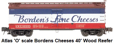 Atlas 'O' scale Bordens 40' Wood Side Reefer