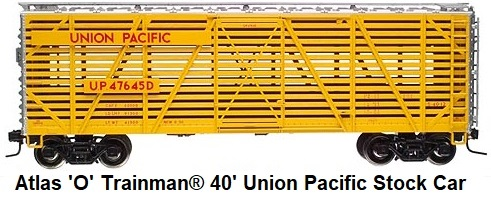 Atlas 'O' #0609 Union Pacific Trainman® 40' Stock Car made 2005
