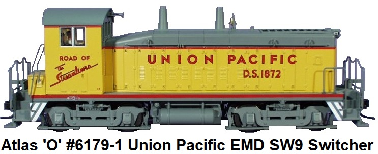 Atlas 'O' #6179-1 Union Pacific EMD SW9 Switcher 2-rail