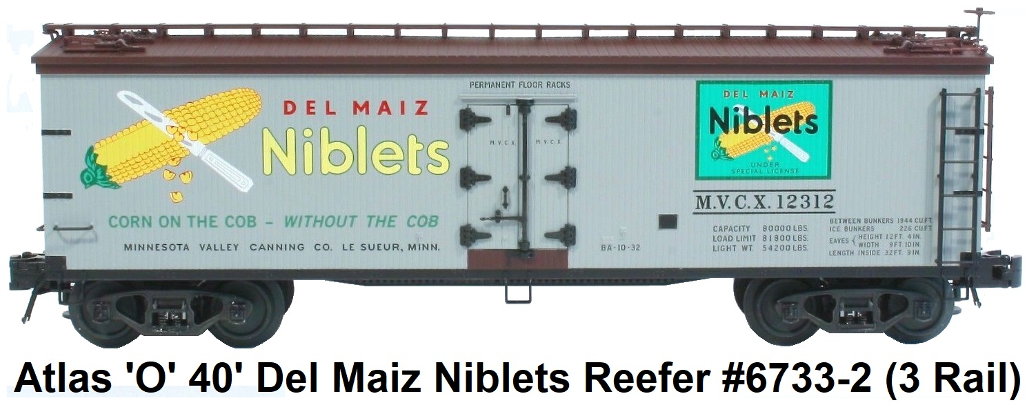 Atlas 'O' scale Del Maiz Niblets 40' Wood Side Reefer #6733 3-rail made 2002