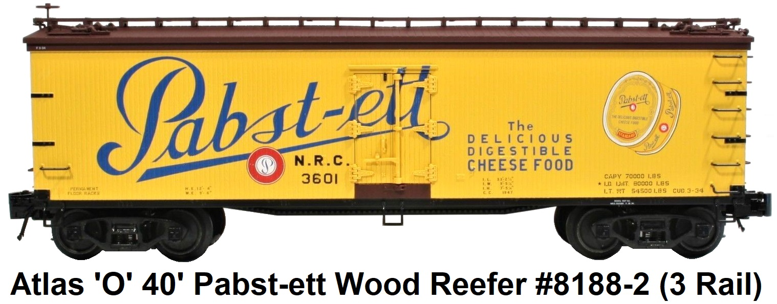 Atlas 'O' scale Pabst-ett 40' Wood Side Reefer #8188 3-rail circa 2006