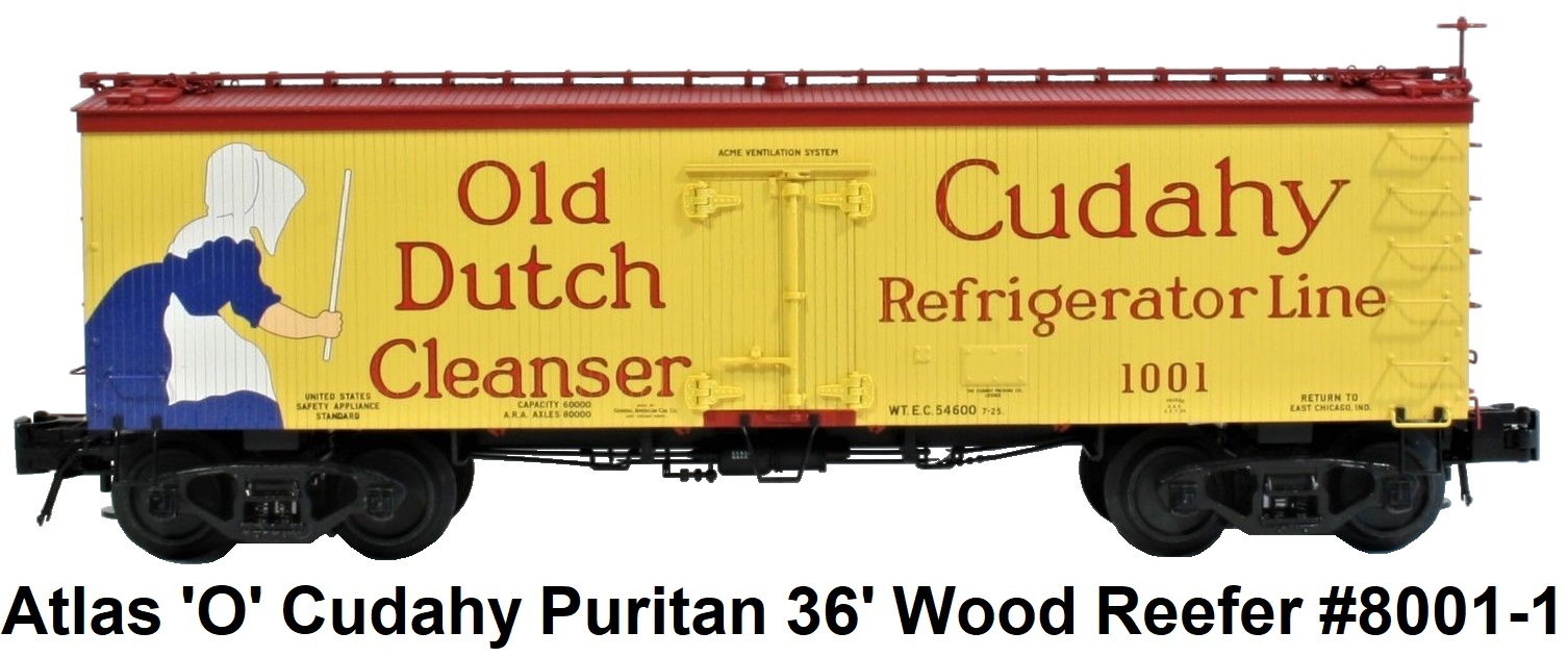 Atlas 'O' scale Cudahy Puritan 36' Wood Side Billboard Reefer #8001 for 3-rail circa 2002