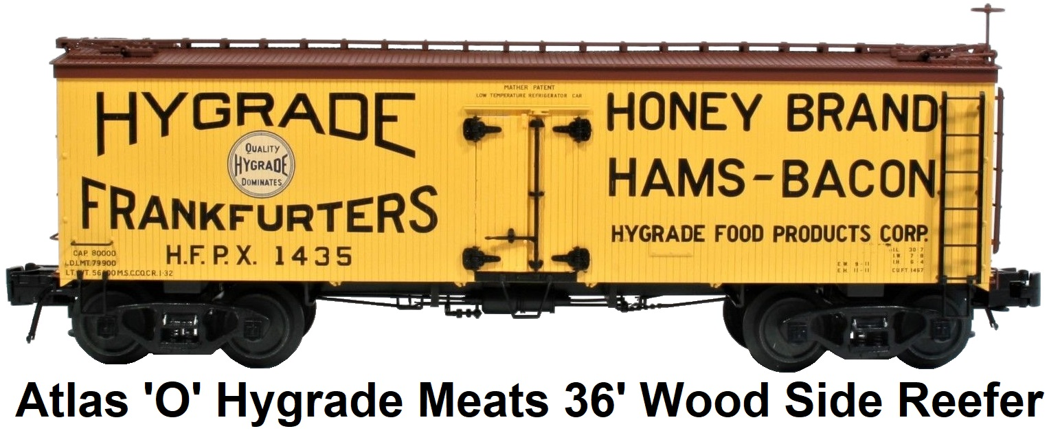 Atlas 'O' scale Hygrade Meats 36' Wood Side Billboard Reefer #3001412 for 3-rail circa 2012