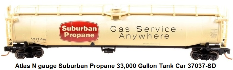 Atlas N scale Suburban Propane 33,000 gallon tank car 37037-SD
