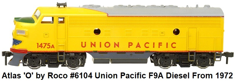 Atlas 'O' by Roco #6104 Union Pacific F9A Diesel locomotive issued in 1972