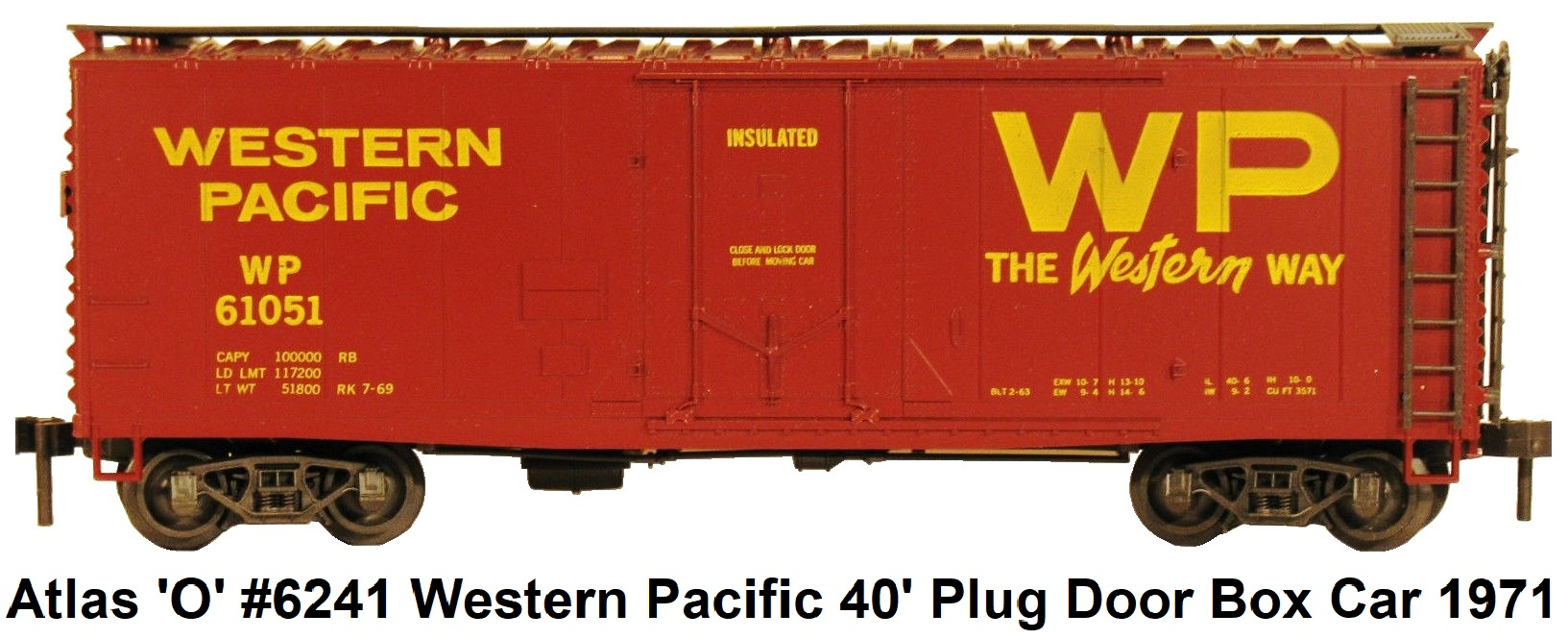 Atlas 'O' Scale #6241 Western Pacific 40' insulated plug door box car circa 1971