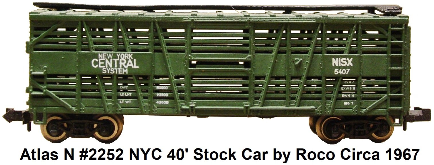 Atlas N #2252 New York Central 40' Stock Car by Roco circa 1967