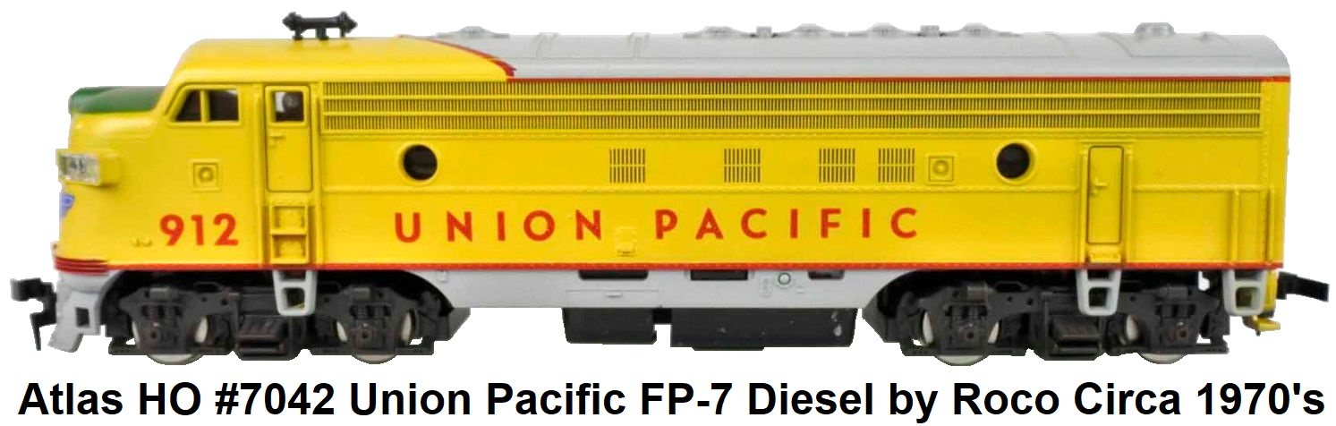 Atlas HO #7042 Union Pacific FP-7 Diesel Loco RN 912 by Roco Circa 1970's