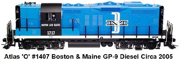 Atlas 'O' #1407-2 Boston & Maine GP-9 Diesel locomotive circa 2005