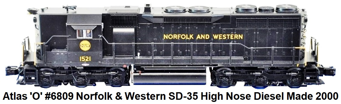 Atlas 'O' #6809-2 Norfolk & Western SD-35 High Nose Diesel Loco made 2000