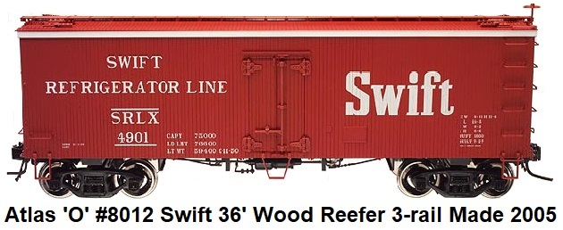 Atlas 'O' Swift 36' Wood Side Refrigerator Car 3-rail #8012 circa 2005