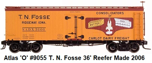 Atlas 'O' T. N. Fosse 36' Wood Side Reefer 2-rail #9055 circa 2006